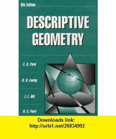 Descriptive Geometry (9th Edition) (9780023913419) E.G. Pare, Robert Olin…