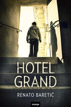 Hotel Grandby Renato Baretic cover  image © Stephen Mulcahey / Arcangel Images Book Cover Design, Book Covers, Photographs, Books, Pictures, Image, Photos, Libros, Envelope Design