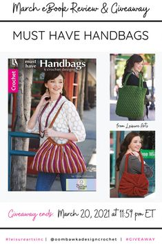 6 Must Have Crochet Handbags This great 34-page eBook includes 6 Must Have Crochet Handbags that you can crochet! Each pattern is listed as an Easy Difficulty Level. Read my full review and enter for a chance to win your own eBook copy. Giveaway is open worldwide where allowed by Law. Void in Quebec. Giveaway ends March 20, 2021 at 11:59 pm ET. Giveaway is in no way affiliated with Facebook or Instagram. @leisureartsinc #giveaway Learn more here: Crochet Designs, Crochet Patterns, Front Post Double Crochet, Purse Handles, Crochet Handbags, Yarn Needle, Crochet Yarn, Quebec, Single Crochet