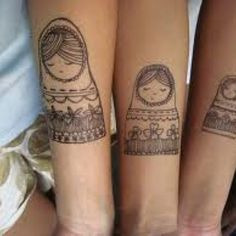 Sister tattoo... love this idea! Stacking dolls to match the birth order.