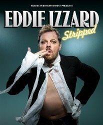Eddie Izzard  Stripped Tour  May 2008
