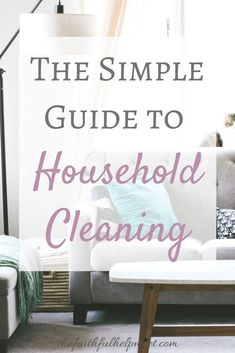 Diy Household Tips 485825878557227154 - The Simple Guide to Household Cleaning – The Faithful Help Meet Source by thefaithfulhelpmeet Deep Cleaning, Spring Cleaning, Cleaning Hacks, Clean Refrigerator, Clean Dishwasher, Wash Shower Curtain, Cleaning Baseboards, Clean Stove Top, Cleanser