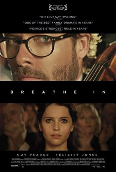 Breathe In is a 2013 American drama film directed by Drake Doremus and starring Guy Pearce, Felicity Jones, and Amy Ryan. Written by Drake D. Guy Pearce, Breathe In 2013, Movie List, Movie Tv, Movie Shelf, Breathe Movie, Drake, Films Netflix, Trailer Peliculas