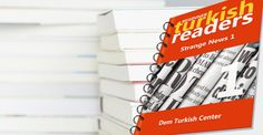 #Learn #Turkish #Language with #TurkishLanguage #learning books for self-study. Strange News 1 for beginners.