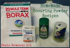 Several homemade scouring powder recipes {on Stain Removal 101}