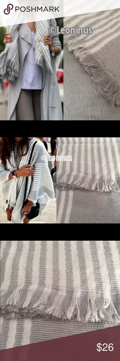 "Blanket Scarf Gray & Soft White Stripe Soft, lightweight and thin avoids excess bulk. Approximately 55""x55"". Images 2, 3, 4 show an actual stock item. Unbranded. Brand new boutique retail. No trades, no off App transactions or negotiations.       ❗️PRICE IS FIRM UNLESS BUNDLED❗️ Accessories Scarves & Wraps"