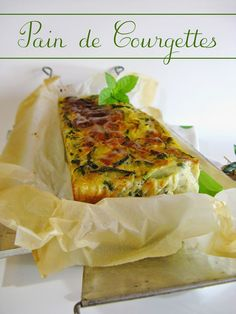 Pain de Courgettes (inspiration or get translation) Food N, Good Food, Food And Drink, Easy Cooking, Cooking Recipes, Healthy Recipes, Food Website, My Best Recipe, Savoury Cake