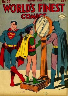 When Superman tried to fat shame Robin.   23 Absurdly Lame Things That Happened To Superman, Batman, And Robin