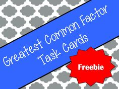 Free task cards to help your kids practice greatest common factor.