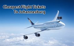 Finding the reasonably priced flight tickets to Johannesburg is not that difficult task in todays time as there are loads of options online to grab the best option.