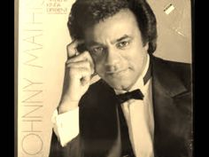 2008 The Hits of Johnny Mathis -  (Full Album)