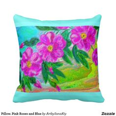 Pillow. Pink Roses and Blue Pillows