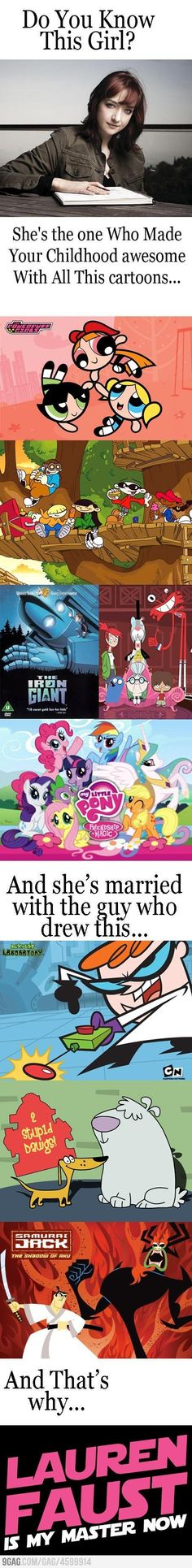 Lauren Faust, some of these were my favorites! I also feel it should say these*...