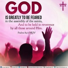 God is greatly to be feared in the assembly of the saints, And to be held in reverence by all those around Him. Psalms 89:7 NKJV Best Bible Verses, Spiritual Needs, Psalms, Spirituality, God, Dios, Spiritual, Allah, The Lord