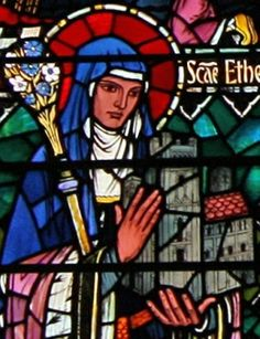 Saint Etheldreda - Patron saint of those with neck and throat ailments and of widows.  Feast day is June 23.  Also known as Saint Audrey.