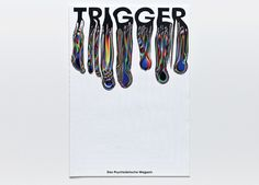 Trigger, a conceptual magazine that explores psychedelia - The Fox Is Black