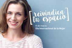 Día Internacional de la Mujer – Reivindica tu espacio