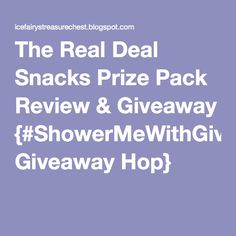 The Real Deal Snacks Prize Pack Review & Giveaway {#ShowerMeWithGiveaways Giveaway Hop}
