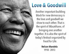 Nelson Mandela understood Food for Life Global's mission