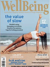 Celebrate the slow life with WellBeing #168. Eat mindfully, manage your overwhelm and find relief from IBS. Forage for herbs, cook with seaweed and flow through a grounding yoga sequence. Learn from the wisdom of celebrated author John Marsden, sustainable composters and worm farmers, and generations of Aboriginal healers. Rediscover the value of patience, explore less-travelled paths in Kerala, soak in Australia's hot springs — and simply slow ... down. Enjoy! WBx