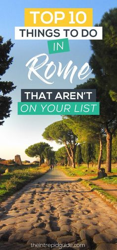 Top 10 Things to Do in Rome That Aren't on Your List!