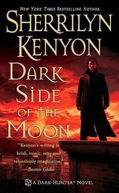 Dark Side of the Moon (Dark-Hunter, #10; Were-Hunter, #5) by Sherrilyn Kenyon