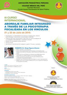 Asociación Psiquiátrica Peruana - III Curso Internacional Psicoterapia Focalizada en los Vínculos - 21 y 22 julio 2016
