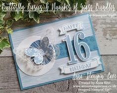 Anna' Stampin' Cave – Birthday In Marina Mist Blues Thank you for joining us for another Simply Sketched Saturday Challenge! We are so excited to be sharing this hop with you. 16th Birthday Card, Girl Birthday Cards, Teenage Girl Birthday, Card Making Supplies, Birthday Numbers, Milestone Birthdays, Butterfly Cards, Up Girl, Kids Cards