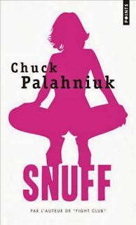 Mes petits bouquins: Snuff de Chuck Palahnuik**
