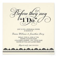 Wedding Rehearsal Dinner Invitation  (they have to come to that too?!)