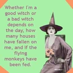 Good witch vs bad witch                                                       …