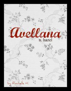 Latin Girl Name: Avellana. Meaning: Hazel. Pretty Names, Cute Names, Name Inspiration, Writing Inspiration, Latin Girl Names, Greek Names, Unique Baby Names, Names Baby, Unusual Girl Names