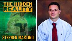 Interview with Stephen Martino, author of 'The Hidden Reality'