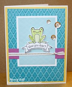 Nancy's CRAFTY blog: The frog and the fox! Created with Crystal Blue cardstock embossed with CTMH Diamond Embossing Folder and inked with coordinating ink.