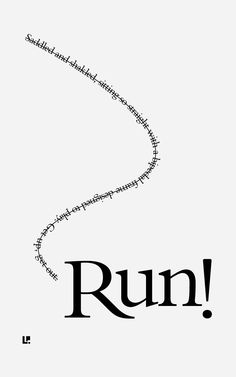 Run #ConcretePoetry #CaffeineAndConcrete #Typography