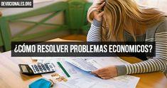 ¿Cómo Resolver Problemas Economicos Según La Biblia?