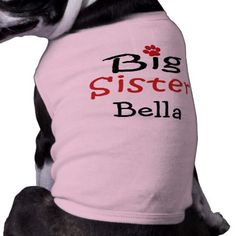 Personalized Big Sister Pet Shirt - dog puppy dogs doggy pup hound love pet best friend