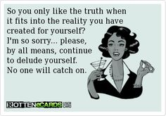 #truth #lying #karmawillcatchyou