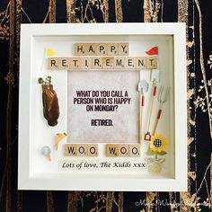 Happy Retirement Frame Beautifully personalised happy retirement frame made of the highest quality and making a wonderful gift for a special retirement. Measuring 25cm x 25cm the frame is designed with wooden scrabble letters saying happy retirement, and the name of the person