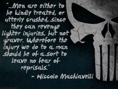 Punisher, from The Prince by Niccolo Machiavelli