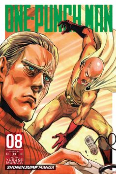 One-Punch Man, Vol. 8 by ONE Nothing about Saitama passes the eyeball test when it comes to superheroes, from his lifeless expression to his bald head to Saitama One Punch Man, One Punch Man Anime, One Punch Man King, Punch Manga, One Punch Man Poster, Opm Manga, Manga Anime, Manga Art, Haikyuu Manga