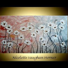 Large Original contemporary modern fine art Impasto floral painting by Nicolette Vaughan Horner