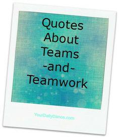Team/Teamwork Quotes...