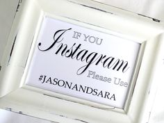 Instagram Wedding Sign  If You Instagram Please use by lilcubby, $3.95