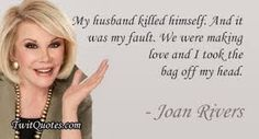 Image result for funny joan rivers quotes