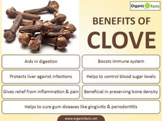 Cloves offer many health benefits, some of which include aid in digestion, antimicrobial properties, fight against cancer, protection of liver, boosting of immune system, diabetes control, bone preservation, anti-mutagenic properties, fight against oral diseases, headaches and aphrodisiac properties. Cloves are a popular flavouring agents used in a variety of ways across the world and particularly in Asia. Cloves form the culinary base in different Asian cuisines.