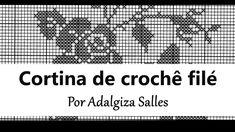 TUTORIAL CROCHÊ FILÉ 1: Cortina  - Adalgiza Salles 🌼👸🏽hi!🌼. Ꮙiʋ.✿ 🌻🌻🌻   https://br.pinterest.com/vivcviv35/
