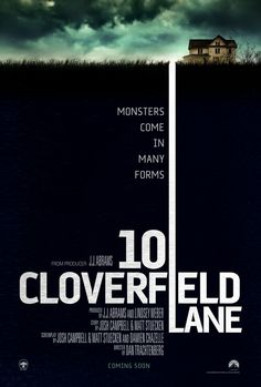 10 Cloverfield Lane (March 11, 2016) a drama/horror, mystery film directed by  Dan Trachtenberg. Screenplay by Damien Chazelle, Josh Campbell, Matthew Stuecken.  Storyline: After getting in a car accident, a woman is held in a shelter with two men, who claim the outside world is affected by a widespread chemical attack. Stars:  John Goodman, Mary Elizabeth Winstead, John Gallagher Jr.