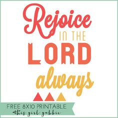 Free Printable: Rejoice in the Lord Always #print #printable #christian #8x10