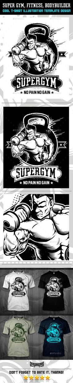 Super Gym, Fitness, Bodybuilder T-Shirt Vetor Illustration Design. Download: http://graphicriver.net/item/super-gym-fitness-bodybuilder/12514697?ref=ksioks